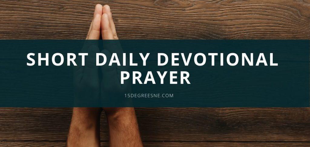 short daily devotional prayer