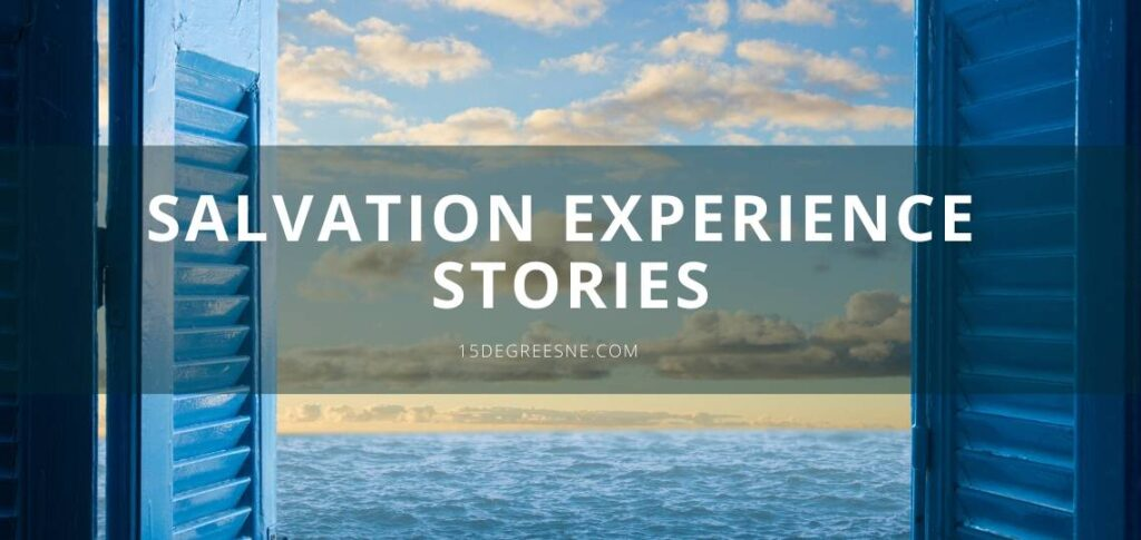 Salvation experience stories