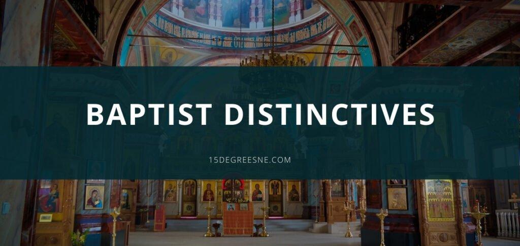 Baptist Distinctives
