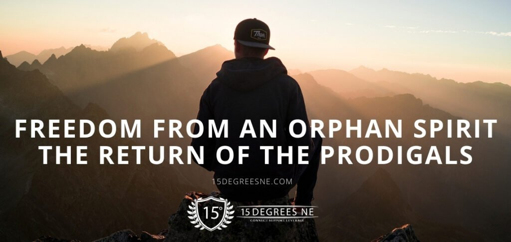 Freedom From an orphan spirit