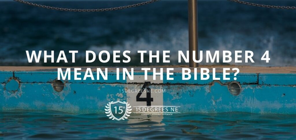 What does the number 4 mean in the bible